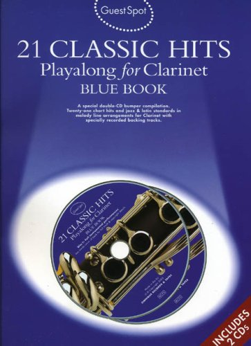 Guest Spot: 21 Classic Hits Playalong for Clarinet - Blue Book by