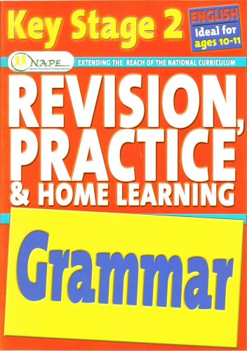 Grammar (Revision, Practice and Home Learning) By Camilla de la Bedoyere