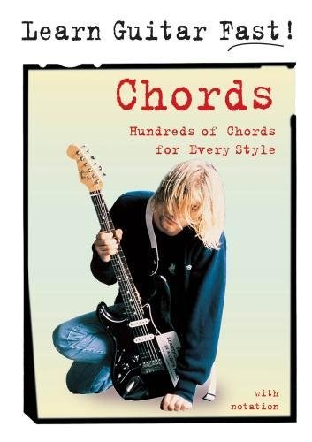 Chords: Hundreds of Chords for Every Style By .
