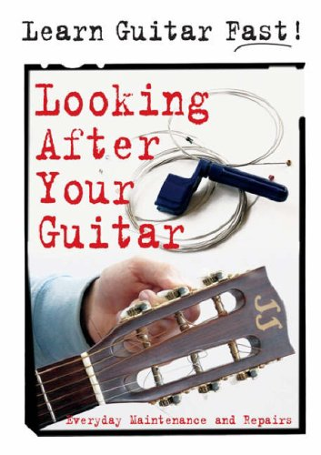 Looking After Your Guitar By .
