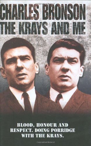 The Krays and Me By Charles Bronson