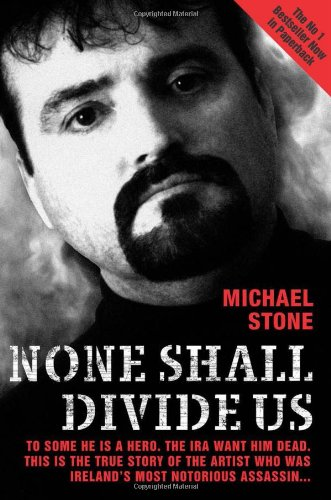 None Shall Divide Us By Michael Stone