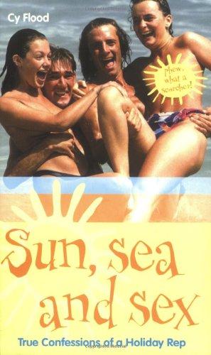 Sun, Sea and Sex By Cy Flood