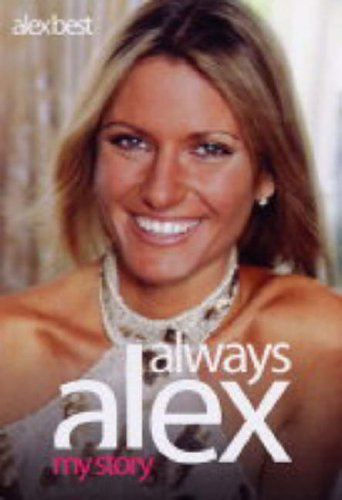 Always Alex By Alex Best