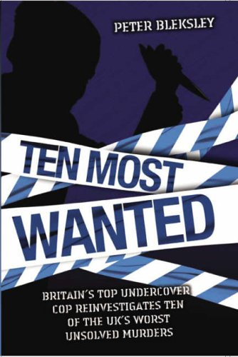 Ten Most Wanted By Peter Bleksley