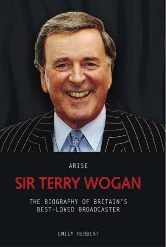 Arise Sir Terry Wogan By Emily Herbert