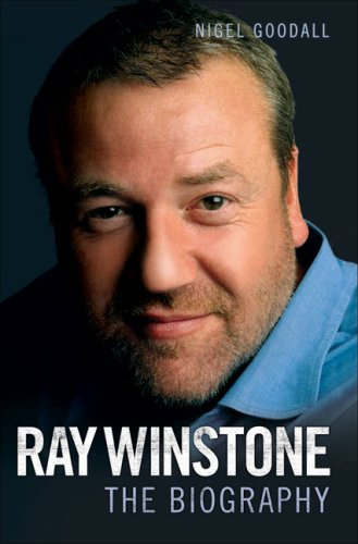 Ray Winstone: The Biography by Nigel Goodall
