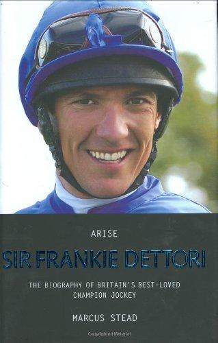 Arise, Sir Frankie Dettori By Marcus Stead