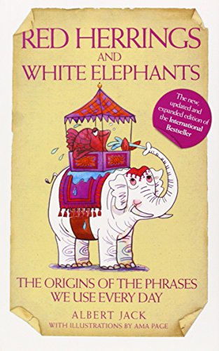 Red Herrings and White Elephants by Albert Jack