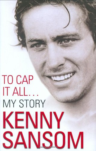 Kenny Sansom: To Cap It All by Kenny Sansom