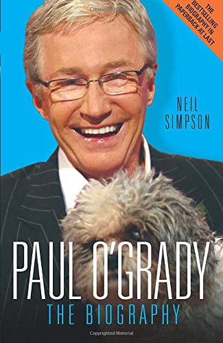 Paul O'Grady: The Biography by Neil Simpson