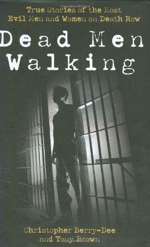 Dead Men Walking By Christopher Berry-Dee
