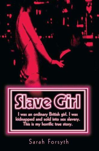 Slave Girl By Sarah Forsyth