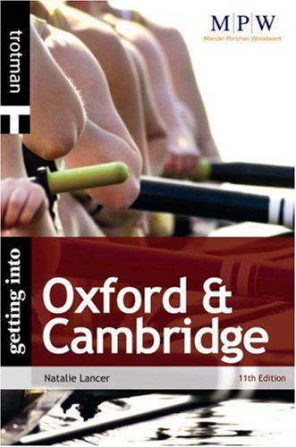 Getting into Oxford and Cambridge By Natalie Lancer