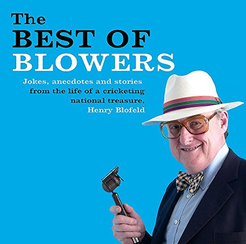 Best of Blowers by Henry Blofeld
