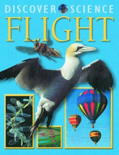 DISCOVER SCIENCE FLIGHT By Kim Taylor