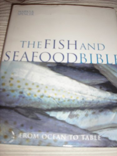 The Fish and Seafood Bible By Susanna TEE