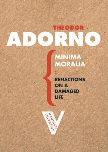 Minima Moralia By Theodor W. Adorno