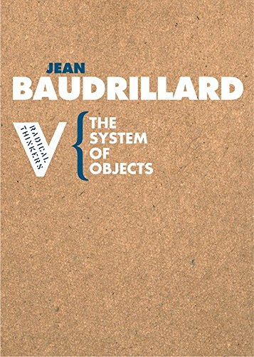 The System of Objects By Jean Baudrillard