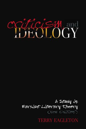 Criticism and Ideology By Terry Eagleton