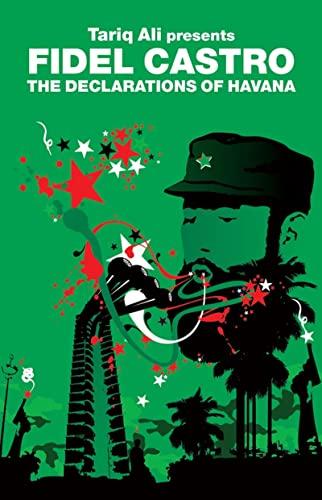 The Declarations of Havana By Fidel Castro