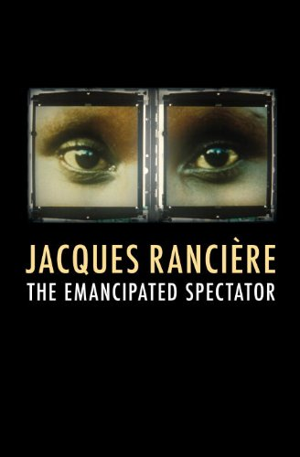The Emancipated Spectator By Jacques Ranciere