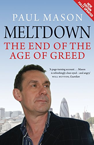 Meltdown: The End of the Age of Greed by Paul Mason