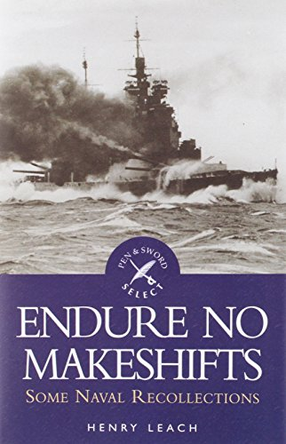 Endure No Makeshift Selec By Henry Leach