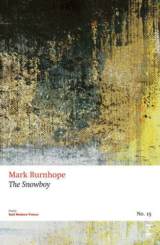 The Snowboy by Burnhope, Mark Book The Cheap Fast Free Post