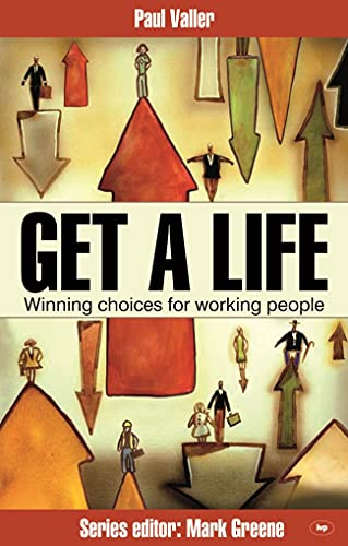 Get a Life By Paul Valler