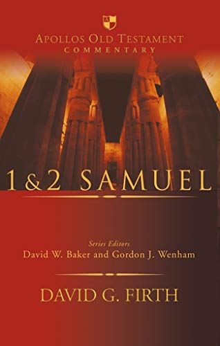 1 and 2 Samuel By David G. Firth