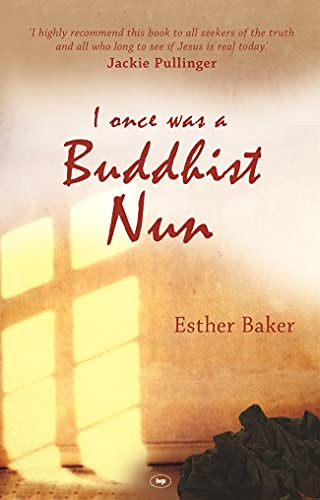 I Once Was a Buddhist Nun By Esther Baker