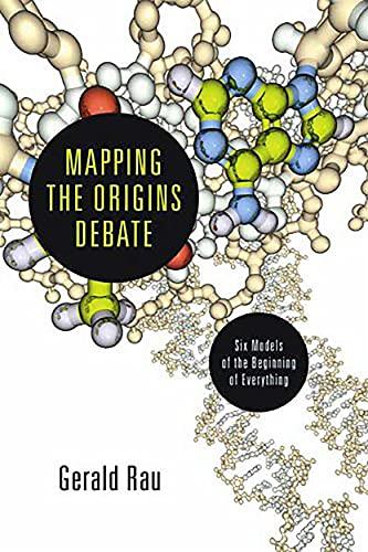 Mapping the Origins Debate By Gerald Rau