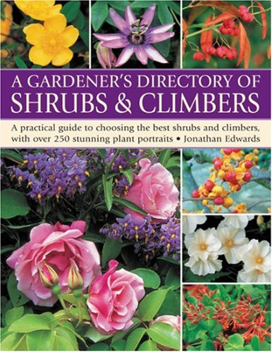 Gardener's Directory of Shrubs and Climbers By Jonathan Edwards