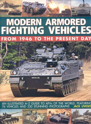 Modern Armoured Fighting Vehicles By Jack Livesey