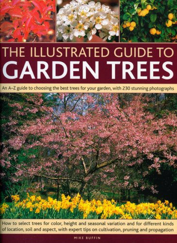 The Illustrated Guide to Garden Trees By Mike Buffin