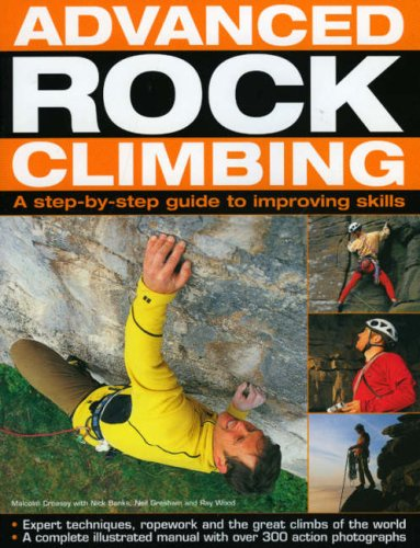 Advanced Rock Climbing By Malcolm Creasey