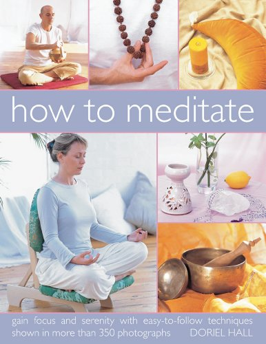 How to Meditate by Doriel Hall