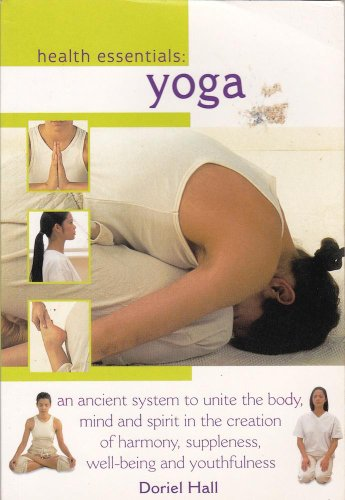 Healing with Yoga a Holistic Way to Unite Body and Mind for Greater Wellbeing and Serenity By Doriel Hall
