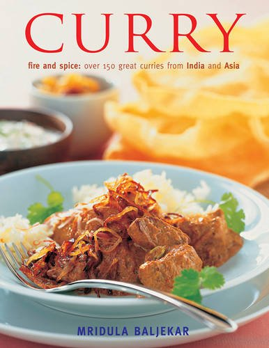 Curry-Fire-and-Spice-Over-150-Great-Curries-from-India-by-Mridula-Baljekar