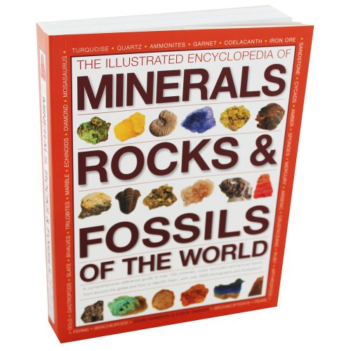 The Illustrated Encyclopedia Of Minerals Rocks And Fossils