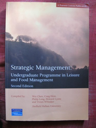 Strategic Management: Undergraduate Programme in Leisure and Food Management By Vivien Whitaker