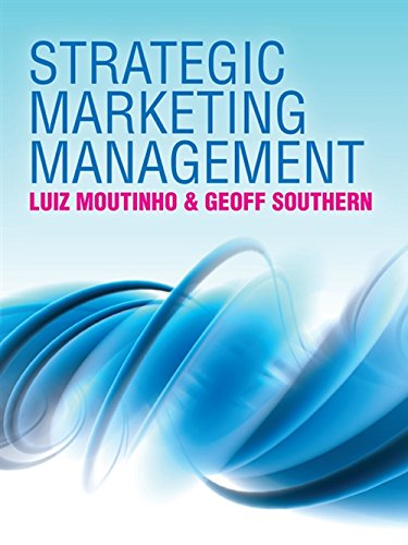 Strategic Marketing Management By Luiz Moutinho (Glasgow University)