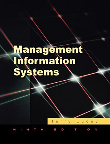 Management Information Systems By Terry Lucey (Visiting Fellow at Aston Business School)