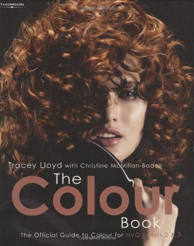 The Colour Book: The Official Guide to Colour for NVQ Levels 2 & 3 By Tracey Lloyd