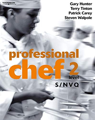Professional Chef - Level 2 - S/NVQ by Gary Hunter