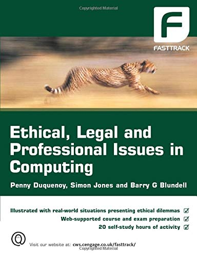 Ethical, Legal and Professional Issues in Computing By Barry Blundell (Middlesex University)