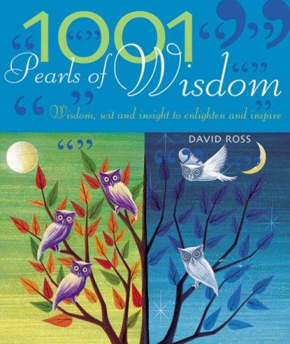 1001 Pearls of Wisdom By David Ross