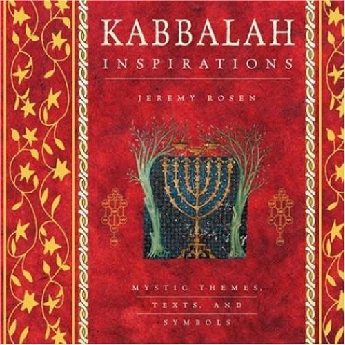 Kabbalah Inspirations By Jeremy Rosen