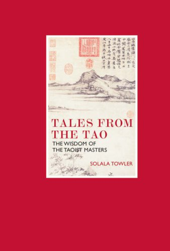 Eternal Moments: Tales From the Tao: The Wisdom of the Taoist Masters By Solala Towler